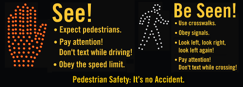 pedestrian safety be seen